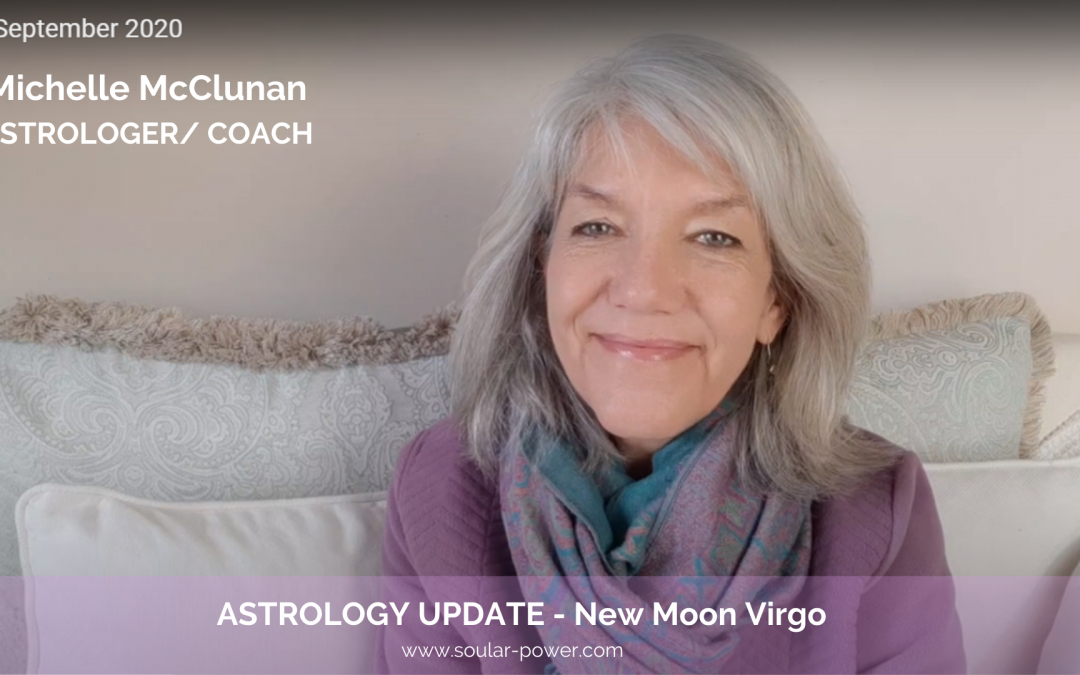 New Moon Virgo 17 September – What are you Practicing?